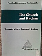 The Church and Racism: Towards a More…