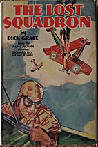 The lost squadron by Dick Grace