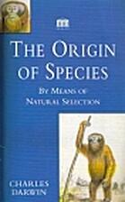 The Origin of Species by Charles Darwin