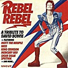 Rebel Rebel: A Tribute to David Bowie