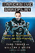 Immersive Gameplay: Essays on Participatory…