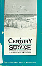 A century of service, 1881-1981 : chronicles…