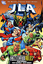 JLA, Vol. 17: Syndicate Rules by Kurt Busiek