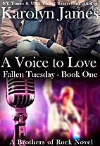 A Voice to Love (Fallen Tuesday, #1;…