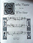 Early Music for the Wire Harp by John C.…