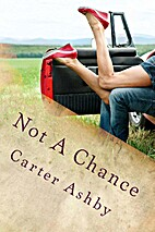 Not a Chance by Carter Ashby