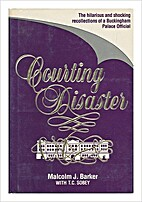 Courting Disaster by Malcolm Barker