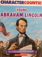 Young Abraham Lincoln (The Pillar of…