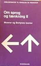 Om sprog og tænkning II : Mowrer og…