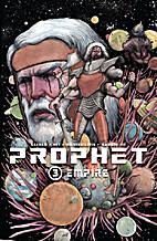 Prophet Volume 3: Empire TP by Brandon…