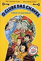 O Clube das Chaves caça a pantera (Vol. 18)…