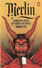 Merlin by Robert Nye