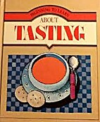 Tasting (Beginning to Learn About) by…