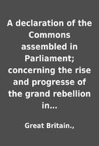 A declaration of the Commons assembled in…