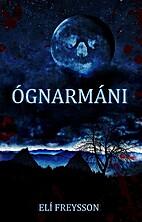 Ógnarmáni by Elí Freysson