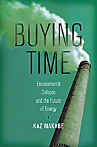 Buying Time: Environmental Collapse and the…