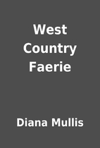West Country Faerie by Diana Mullis