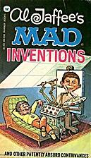 Al Jaffee's Mad Inventions by Al Jaffee