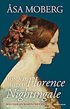 Hon var ingen Florence Nightingale :…