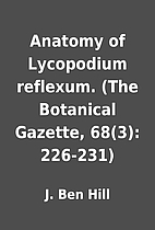 Anatomy of Lycopodium reflexum. (The…