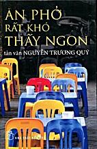 Ăn Phở Rất Khó Thấy Ngon by Nguyễn…