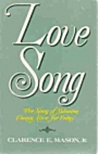 Love Song by Clarence E Mason