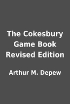 The Cokesbury Game Book Revised Edition by…