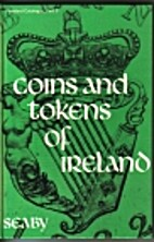 Coins and Tokens of Ireland by Seaby