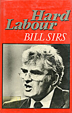 Hard Labour by Bill Sirs