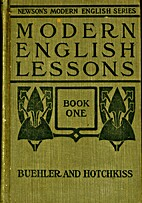 Modern English Lessons Book One by Huber…