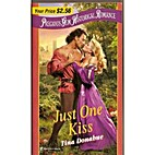 Just One Kiss by Tina Donahue