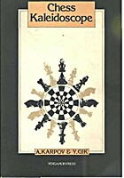 Chess kaleidoscope by Anatoly Karpov