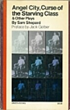 Angel City and Other Plays by Sam Shepard