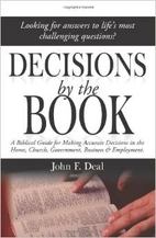 Decisions by the Book - A Biblical Guide for…