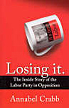 Losing It: The Inside Story of the Labor…