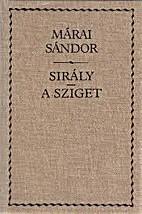 Sirály - A sziget by Sándor Márai