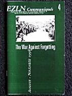 EZLN Communiques 4 : The War Against…
