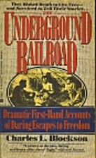 The Underground Railroad by Charles L.…