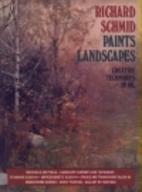 Richard Schmid Paints Landscapes: Creative…