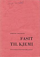 Fasit til Kjemi by Aamund Salveson