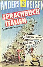 Sprachbuch Italien by Ludwig Moos