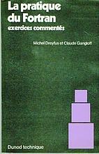 La pratique du fortran by Dreyfus