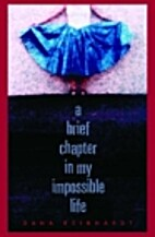 A Brief Chapter in My Impossible Life by…