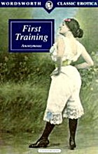 First Training (Wordsworth Classic Erotica…