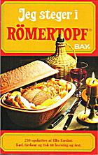 God mad i Römertopf : 240 dejlige…
