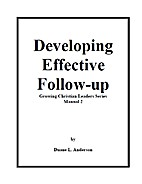 Developing Effective Follow-up by Duane L.…