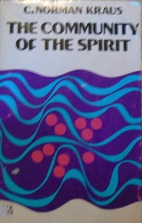 The community of the Spirit, by C. Norman…