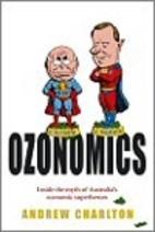 Ozonomics : inside the myth of Australia's…