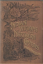Stories from Indian wigwams and northern…