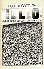 Hello: A Journal, February 29-May 3, 1976 by…